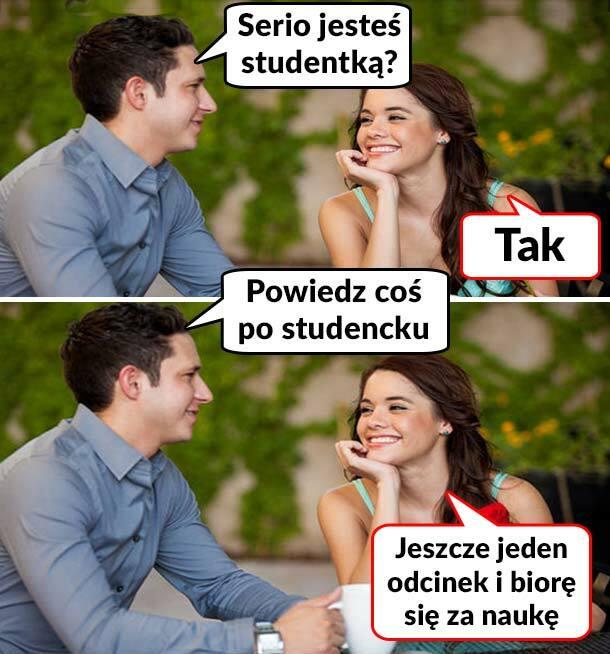 Typowa studentka :D