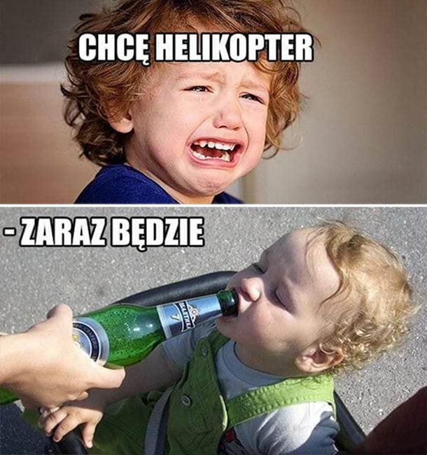 Chcę helikopter!