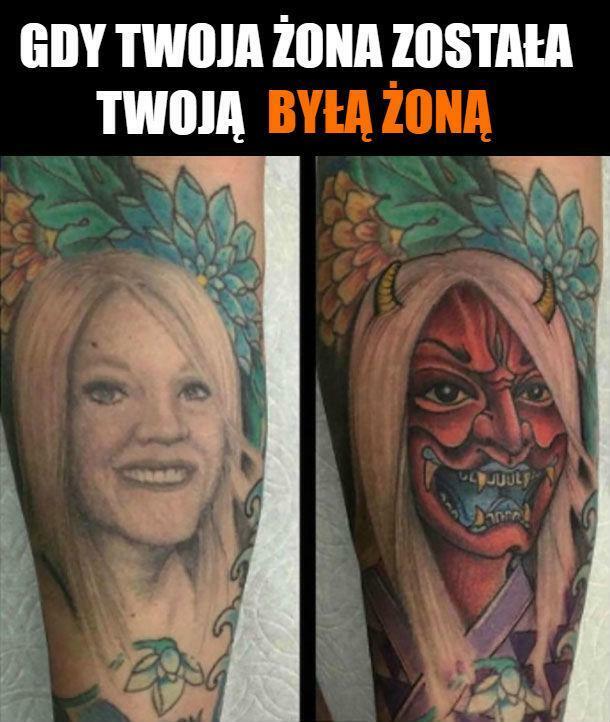 Tatuaż z byłą żoną :D