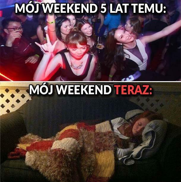 Weekend kiedyś i dziś. Wiele się zmieniło :O