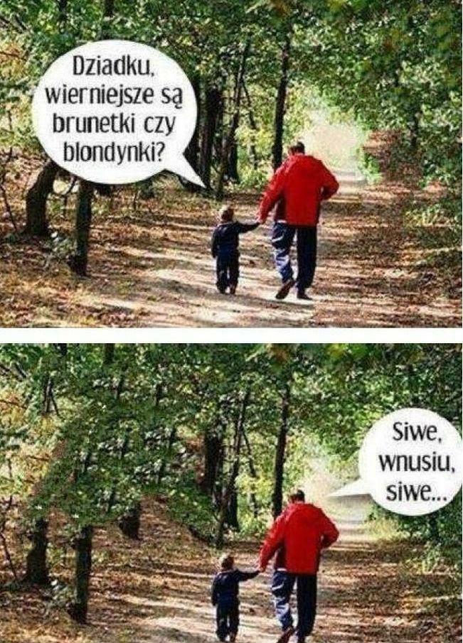 Dziadek zawsze ma rację :D