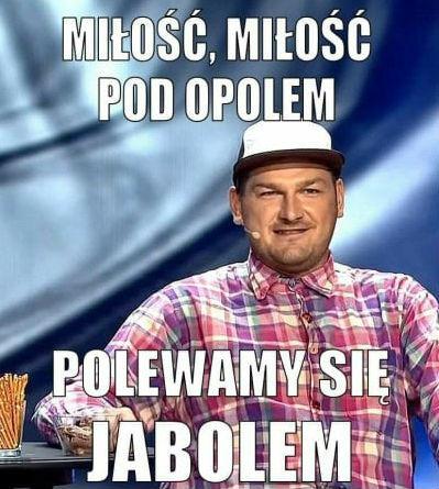 Miłość miłość pod Opolem