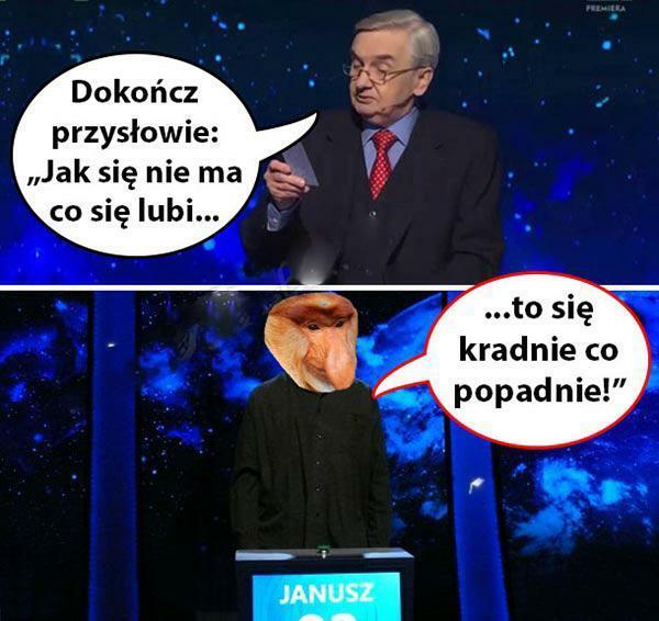 Januszowe przysłowie :D