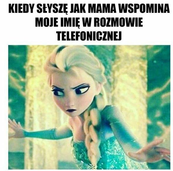 Kiedy mama wymienia moje imię