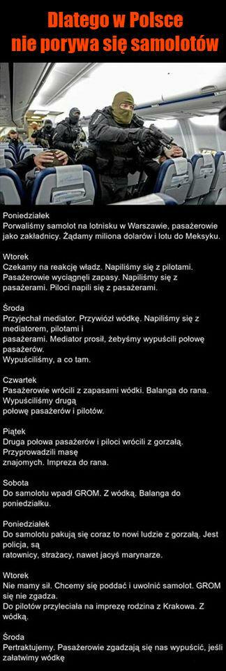 Dlatego w Polsce nie porywa się samolotów :D