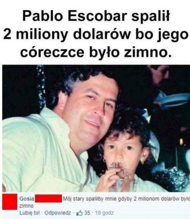 Pablo Escobar - ojciec na medal?