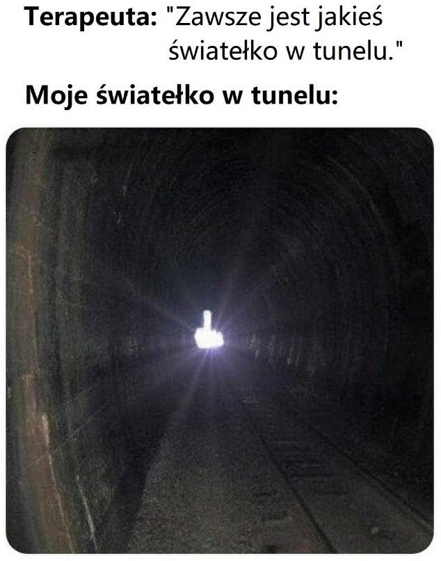 Światełko w tunelu :D