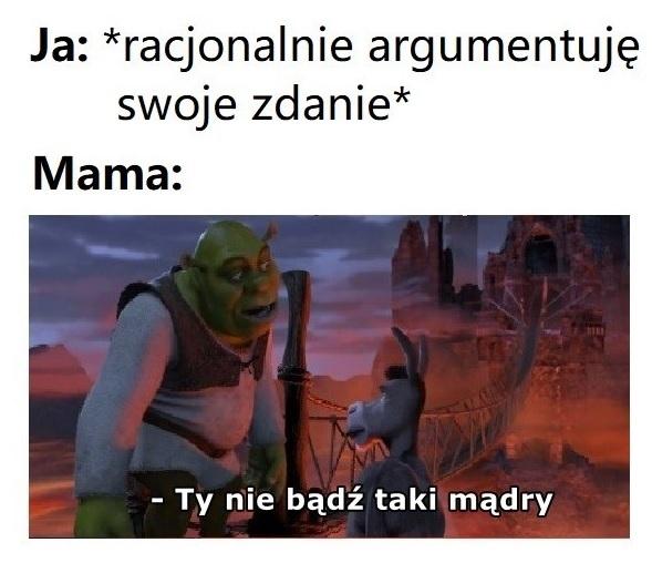Racjonalna rozmowa z mamą :D