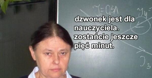 Dzwonek jest dla nauczyciela :D