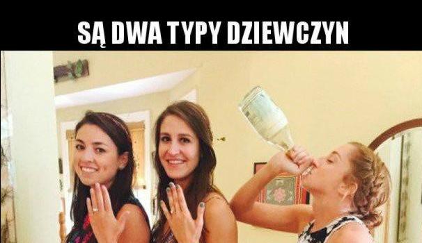Są dwa typy dziewczyn...