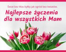 Najlepsze życzenia dla mam