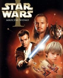 Gwiezdne wojny Część I - Mroczne widmo